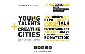 Roma Design Lab - Young Talents + Creative Cities  @ Città dell'Altra Economia | Roma | Lazio | Italia