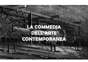 La Commedia dell'Arte Contemporanea