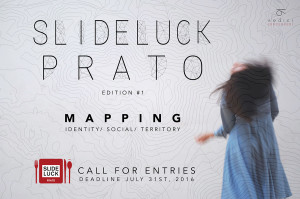 Slide Luck Prato – Call for Entries