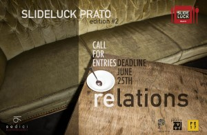 Slideluck Prato 2 // Call for Entries